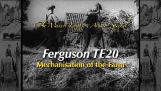Massey Ferguson Archive Special - TE20 Mechanisation of the Farm (Trailer for DVD)