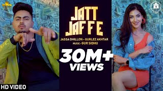 Jatt Jaffe (Official Video) Jassa Dhillon | Gurlej Akhtar | Gur Sidhu | New Punjabi Song 2020