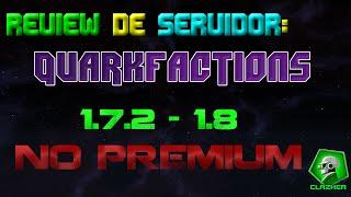 Review de Servidor: QuarkFactions 1.7.2 - 1.8 *No Premium* (Factions, Raid, PVP)
