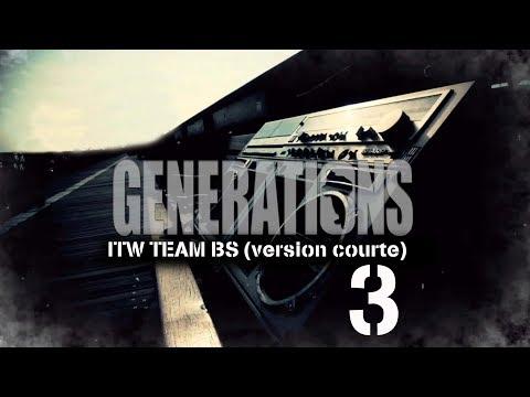 Interview TEAM BS - Générations - Version courte 3