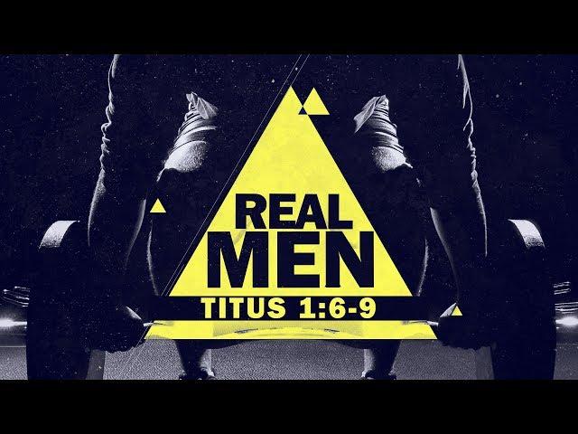 Real Men with Pastor Brian Clark