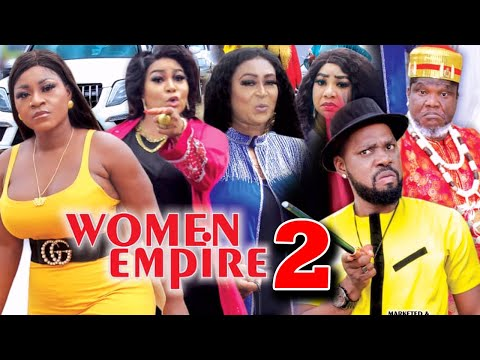 WOMEN EMPIRE (SEASON 2) - Destiny Etiko New Movie 2021 Latest Nigerian Nollywood Movie
