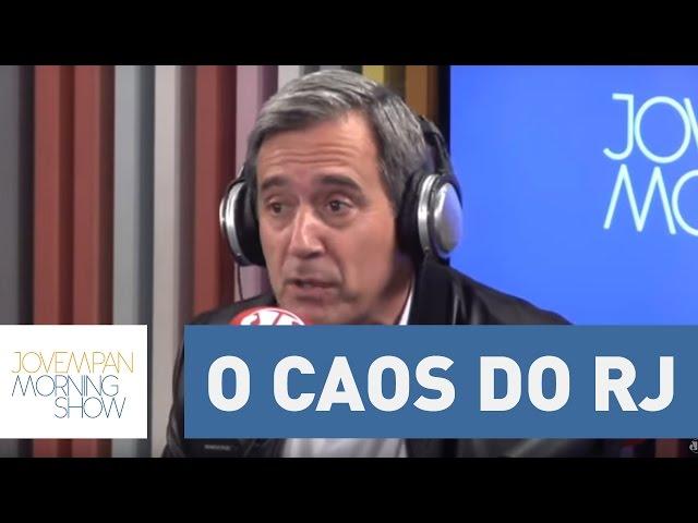Villa: O caos do Rio não tem conserto, não tem conserto financeiro, o Estado está corrompido.
