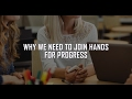 Why We Need to Join Hands for Progress