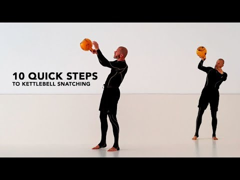 10 steps to kettlebell snatching