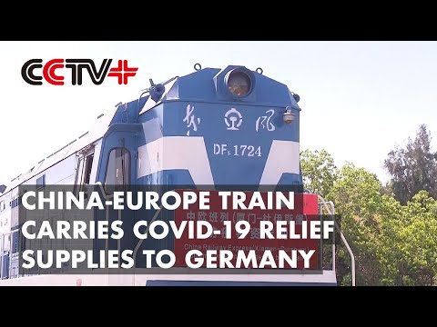 Freight Train Carrying COVID-19 Relief Supplies Heading to Germany from East China
