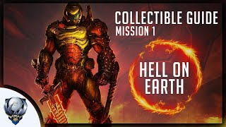 Doom Eternal (Mission 1 HELL ON EARTH) All Collectibles, Upgrades, Secret Encounters & Extra Lives