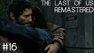 The Last of Us: Remastered - Part 16: Brothers in Arms