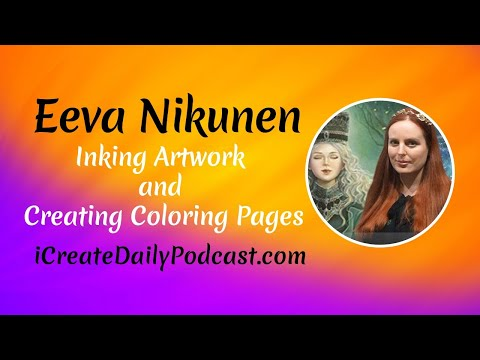 Inking Artwork And Creating Coloring Pages With Eeva Nikunen