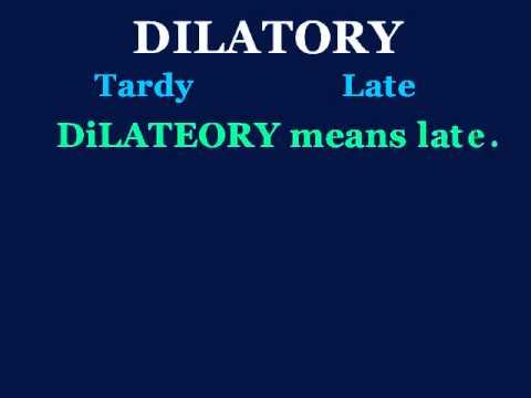 Dilatory   YouTube