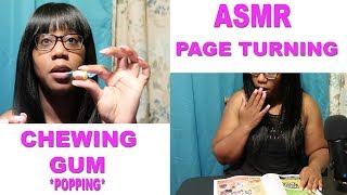 ASMR | PAGE TURNING | GUM CHEWING | LOUD POPPING