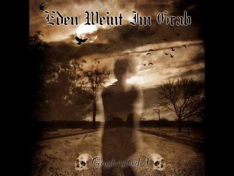 Eden Weint Im Grab - Ein Requiem In Sepia