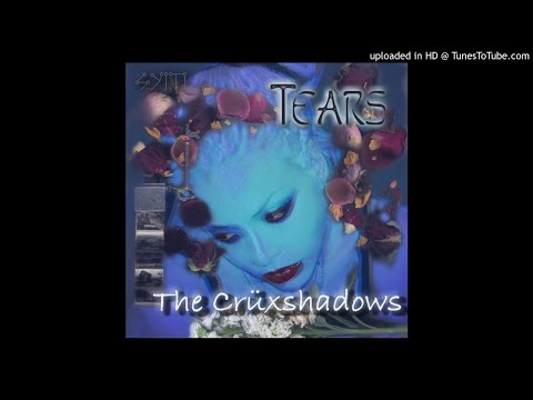 The Crüxshadows - Tears [Apoptygma Berzerk Remix]