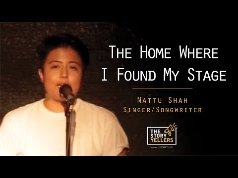 The StoryYellers: Nepal - The Home where I found my Stage - Nattu Shah(Singer/Songwriter)