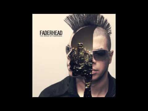 Faderhead - Sick City (Official / With Lyrics)