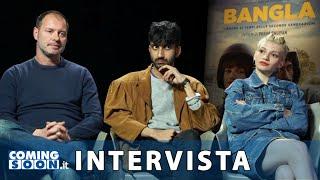 Bangla: Phaim Bhuiyan, Carlotta Antonelli e Pietro Sermonti - Intervista Esclusiva - HD