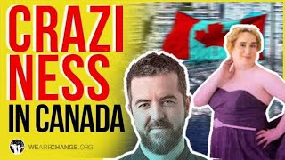 The Canadian Government Has Absolutely Lost Their Mind!