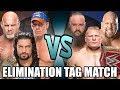 Goldberg Roman Reigns John Cena Vs Braun Strowman Brock Lesnar Big Show Elimination Tag mp3