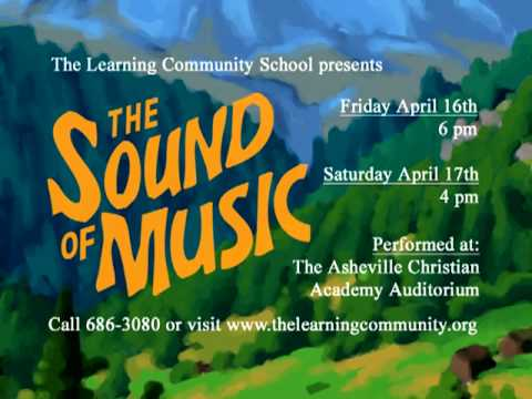 "The Learning Community School's production of ""The Sound of Music"""