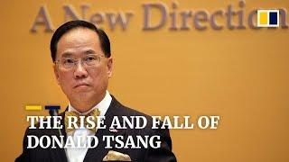 The rise and fall of former Hong Kong Chief Executive Donald Tsang