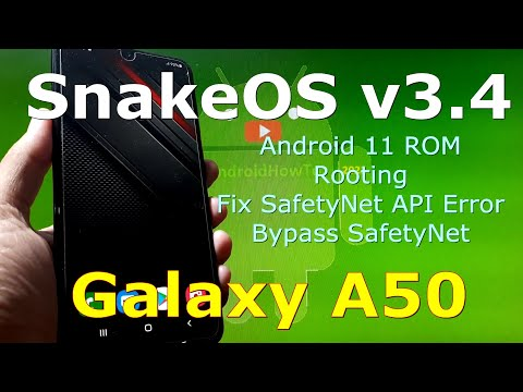 Snake OS v3.4 ROM for Samsung Galaxy A50 Rooting, Fix SafetyNet API Error and Bypass SafetyNet