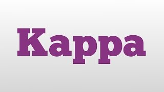 kappa meaning and pronunciation