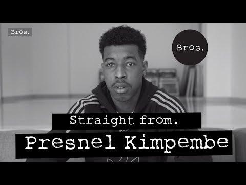 "PRESNEL KIMPEMBE | Straight From | ""Ça me fait mal, ça me fait même très mal"""