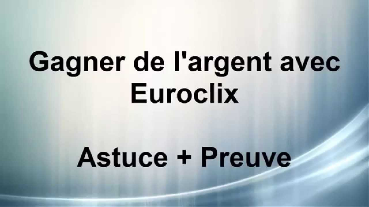 gagner facilement et rapidement de l 39 argent paypal avec euroclix euroclix 1 youtube. Black Bedroom Furniture Sets. Home Design Ideas