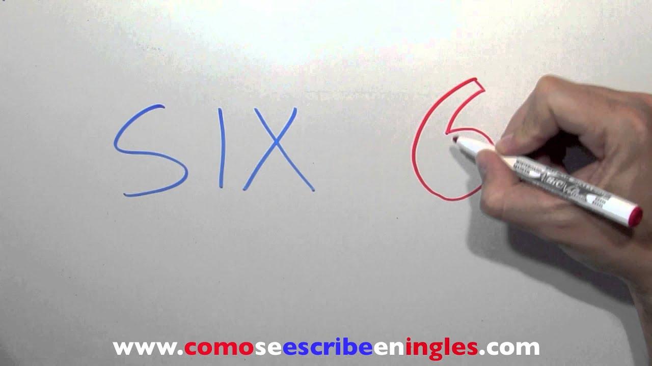 C mo se escribe 6 en ingl s n mero seis en ingl s youtube - Habitacion en ingles como se escribe ...