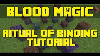 Minecraft Blood Magic - Ritual of Binding Tutorial