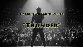 Imagine Dragons - Thunder with Lyrics
