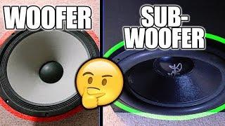 Woofer VS Subwoofer