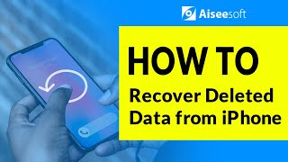 How to Recover Deleted Data from iPhone/iPad/iPod touch