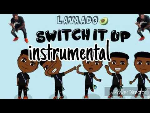 Lavaado - Switch It Up (Instrumental)