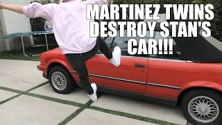 MARTINEZ TWINS DESTROY STANS CAR!!!