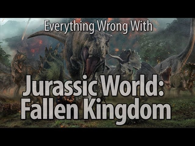 everything-wrong-with-jurassic-world-fallen-kingdom