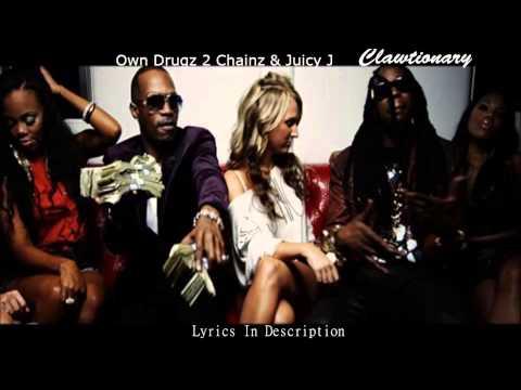 2 Chainz & Juicy J - Own Drugz Lyrics