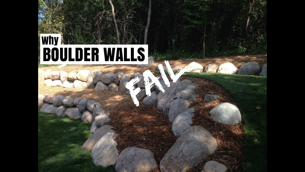 Why Boulder Retaining Walls Fail Youtube