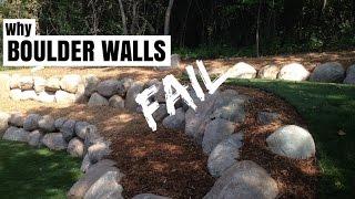 Why Boulder Retaining Walls Fail