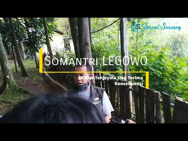 Kades Tenjoyala Ismawanto Somantri Legowo