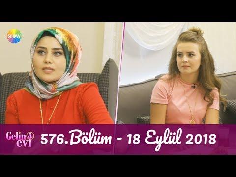 Gelin Evi 576. Bölüm   18 Eylül 2018