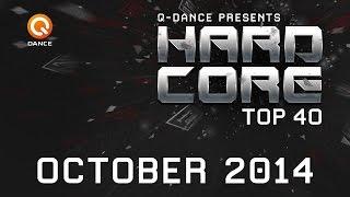 October 2014 | Q-dance Presents Hardcore Top 40
