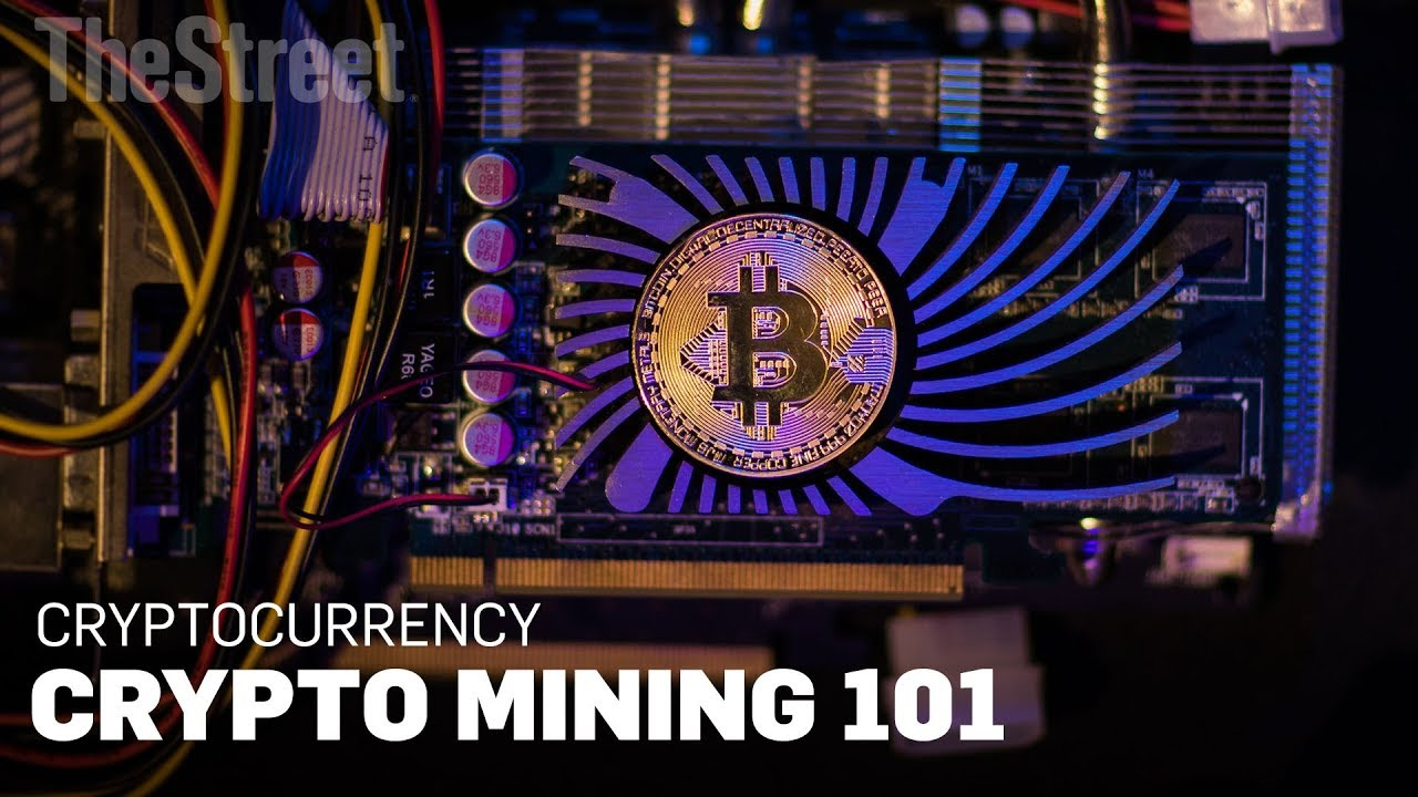 mining cryptocurrency 101