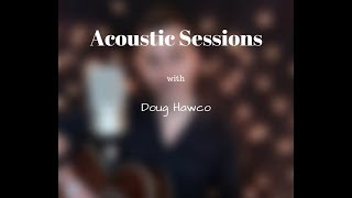 "Doug Hawco  cover of  ""Wonderwall"" live"