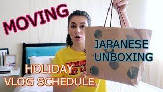 HOLIDAYS TRAVEL VLOG SCHEDULE + MOVING + JAPANESE UNBOXING    TRAVEL VLOG IV