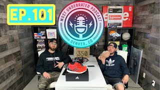 The Most Underrated Podcast #101 - Battling Anxiety + Ultra Boost Solar Red + NFL Recap & Much More!
