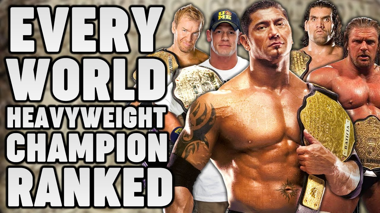 Every WWE World Heavyweight Champion Ranked From WORST To BEST