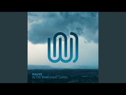 Mauve - In the Rain mp3 baixar