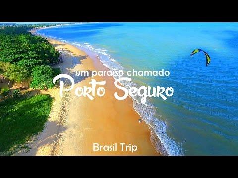 Um paraíso chamado Porto Seguro! Brasil Trip