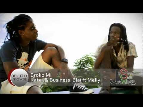 Broko Mie_Kater&BusinessBlai ft Melly (XLR8Movie)